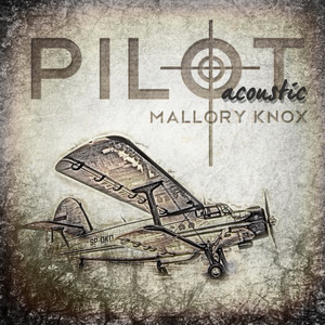 Pilot Acoustic - Mallory Knox