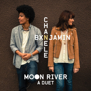 Bxnjamin, Chanele McGuinness Moon River - A Duet cover