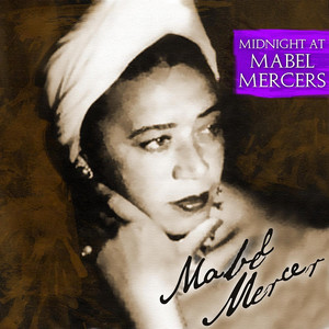 Midnight at Mabel Mercer's album