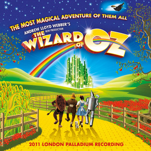 Andrew Lloyd Webber's New Production Of The Wizard Of Oz Albumcover