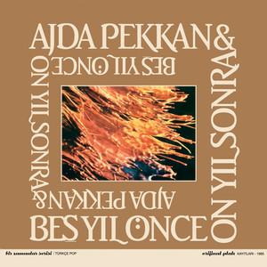 Ajda Pekkan & Beş Yıl Önce On Yıl Sonra Albümü
