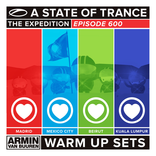 A State Of Trance 600 (Warm Up Sets) - Madrid, Mexico City, Beirut & Kuala Lumpur