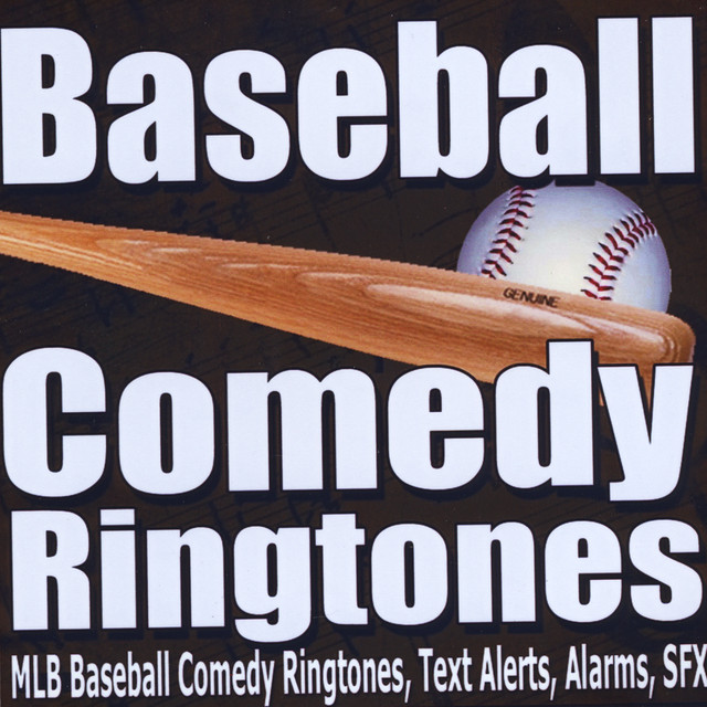 MLB Baseball Comedy Ringtones, Text Alerts, Alarms, Royalty