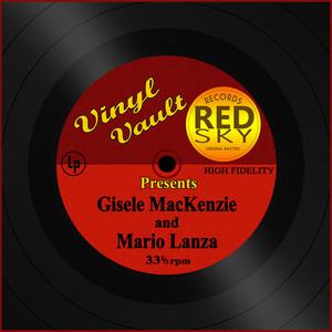 Vinyl Vault Presents Gisele MacKenzie and Mario Lanza