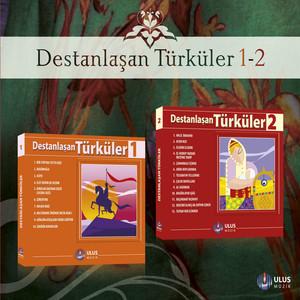 Destanlaşan Türküler, Vols.1,2 Albümü