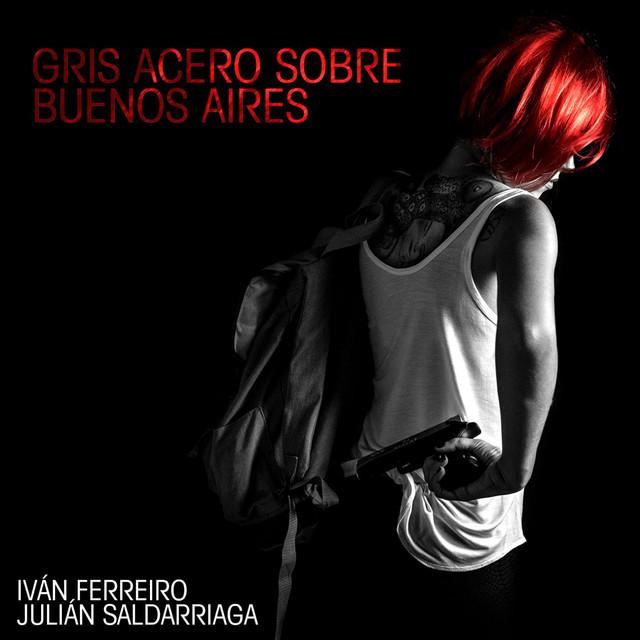 Gris acero sobre Buenos Aires