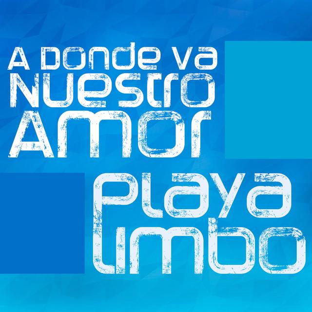 A Donde Va Nuestro Amor (Versión Telenovela)