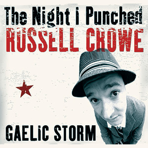 The Night I Punched Russell Crowe - Single