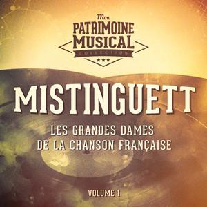 Les grandes dames de la chanson française : mistinguett, vol. 1 album