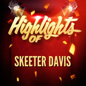 Highlights of Skeeter Davis album