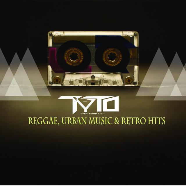 Dj TyTo - Reggae, Urban Music & Retro music on Spotify