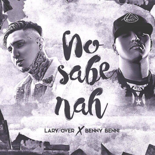 No Sabe Nah (feat. Lary Over)