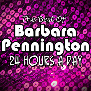 The Best of Barbara Pennington '24 Hours a Day' album