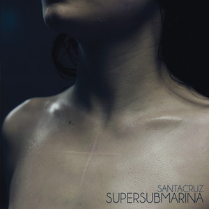 Santacruz - Supersubmarina