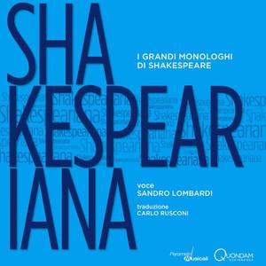 Shakespeariana (I grandi monologhi di Shakespeare)