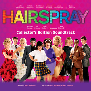 Hairspray (Soundtrack to the Motion Picture) [Collector's Edition]
