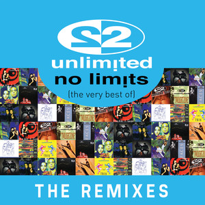 No Limits (The Very Best of) [The Remixes]