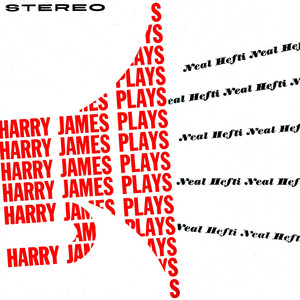 Harry James Plays Neal Hefti (Remastered) album