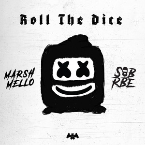 Marshmello, SOB X RBE - Roll The Dice
