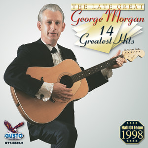 The Late, Great George Morgan 14 Greatest Hits album