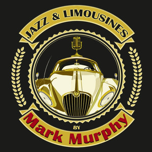 Jazz & Limousines by Mark Murphy album