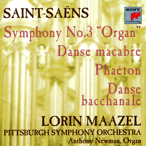 Saint-Saëns: Symphony No. 3 in C minor; Phaéton; Danse macabre; Danse bacchanale - Camille Saint‐Saëns