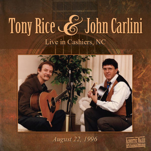 Tony Rice & John Carlini Live