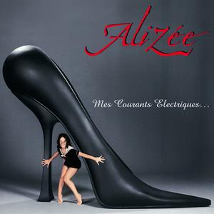 Mes courants électriques - Alizée