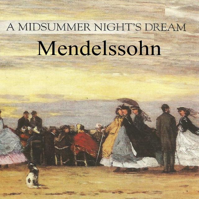 Mendelssohn - A Midsummer Night's Dream Albumcover