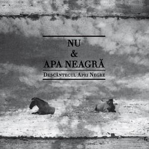 Nu & Apa Neagra