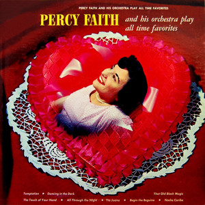 Percy Faith & His Orchestra Play All Time Favourites album
