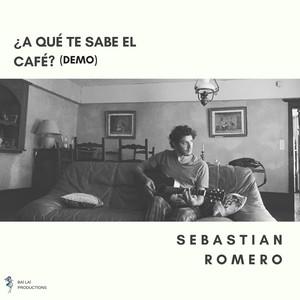 ¿A Qué Te Sabe el Café?  - Sebastián Romero