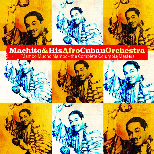 Machito & His Afro-Cuban Orchestra