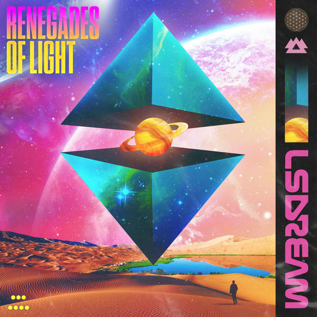 Album cover for RENEGADES OF LIGHT by LSDREAM