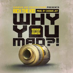 Why You Mad Albümü