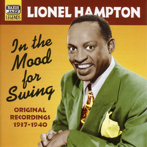 Hampton, Lionel: In The Mood For Swing (1937-1940) album