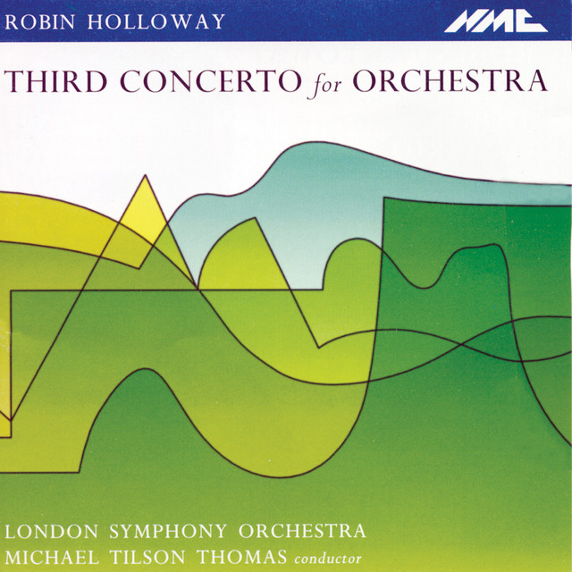 Holloway: Concerto for Orchestra No. 3, Op. 80 (Live)