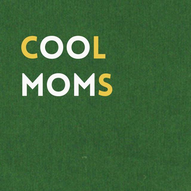 Cool Moms