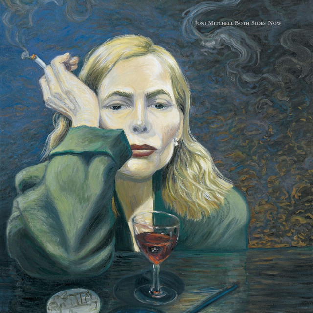 Both Sides Now by Joni Mitchell on Spotify