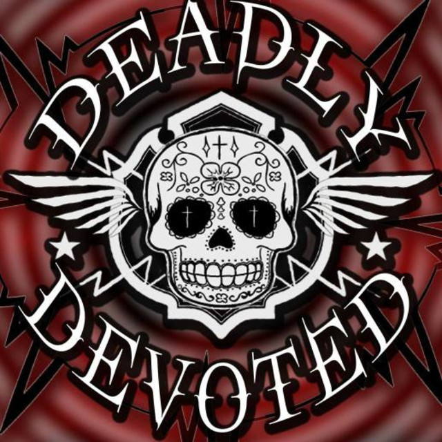Deadly Devoted