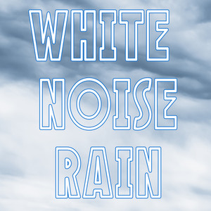 White Noise Rain Albumcover