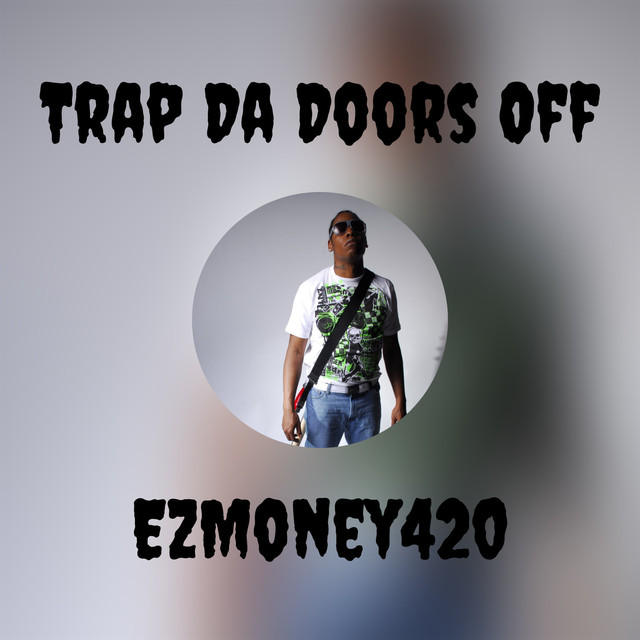 Trap Da Doors Off