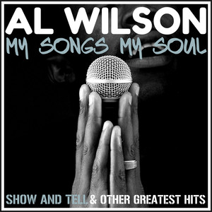 My Songs, My Soul - Show and Tell & Other Greatest Hits album