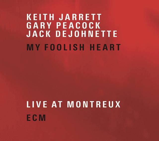 Gary Peacock, Jack DeJohnette, Keith Jarrett My Foolish Heart album cover