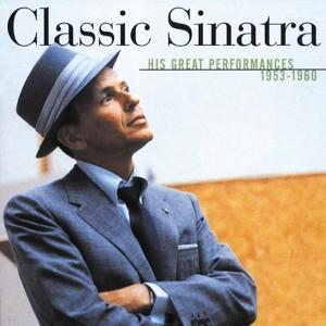 Classic Sinatra - His Great Performances 1953-1960 Albumcover