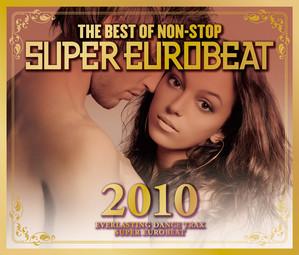 The Best Of Non-Stop Super Eurobeat 2010 album