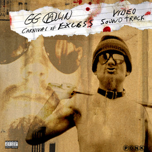 Carnival of Excess - Video Soundtrack - GG Allin