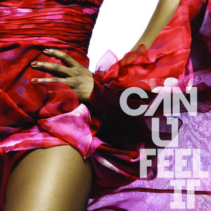 Can U Feel It?
