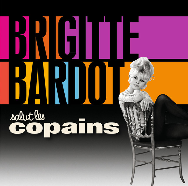 salut les copains album by brigitte bardot lyreka. Black Bedroom Furniture Sets. Home Design Ideas