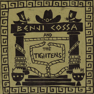 Benji Cossa and the Tightens - Benji Cossa